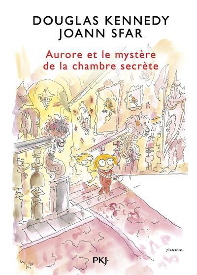 LES FABULEUSES AVENTURES D'AURORE - TOME 2 AURORE ET LE MYSTERE DE LA CHAMBRE SECRETE - VOL02 KENNEDY/SFAR POCKET