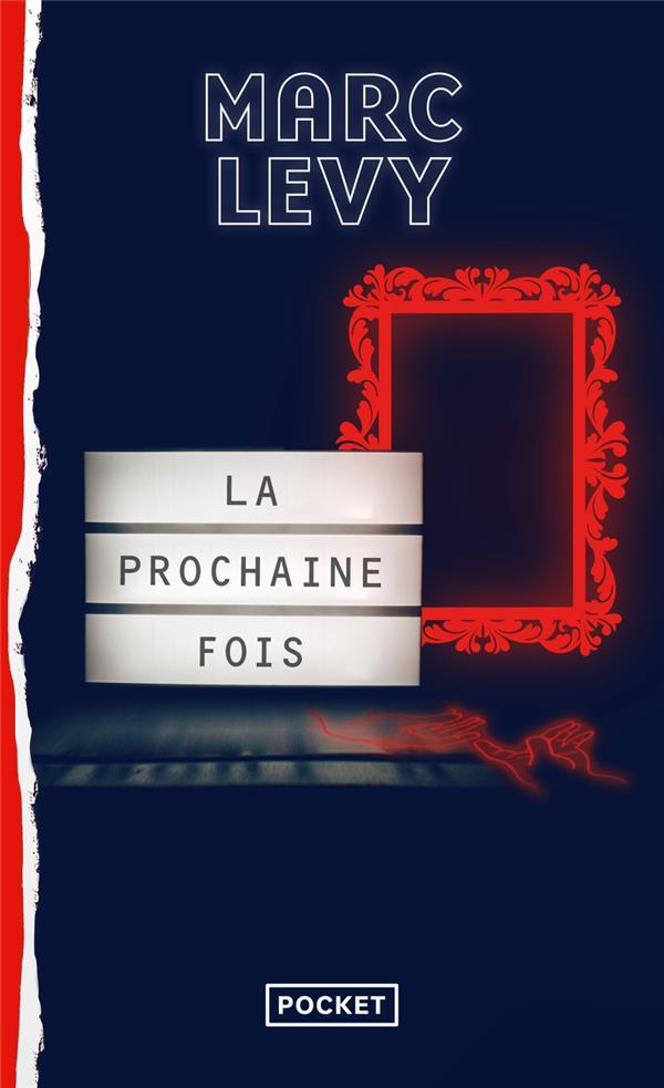 LA PROCHAINE FOIS LEVY, MARC POCKET