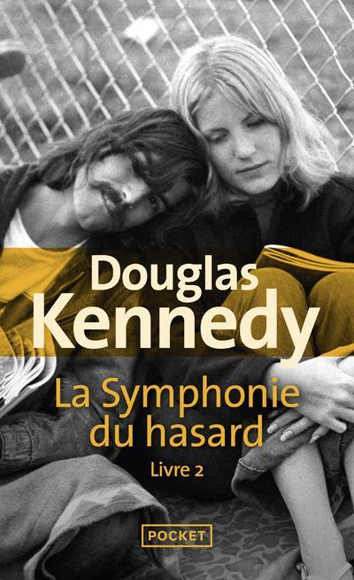 LA SYMPHONIE DU HASARD - TOME KENNEDY DOUGLAS POCKET