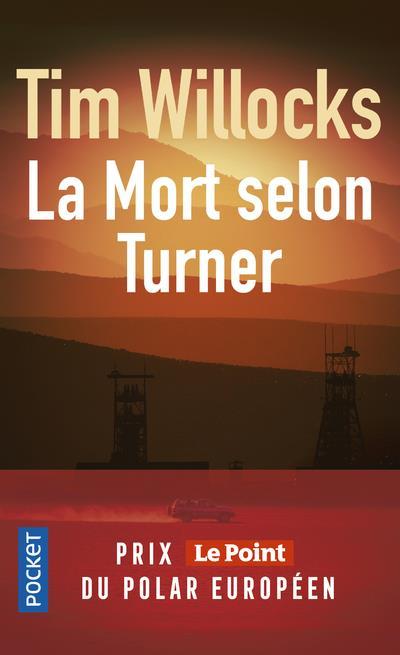 WILLOCKS, TIM - la mort selon Turner