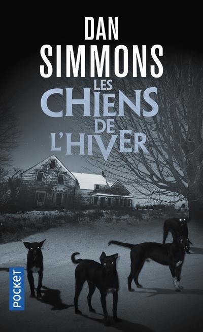LES CHIENS DE L'HIVER SIMMONS, DAN POCKET