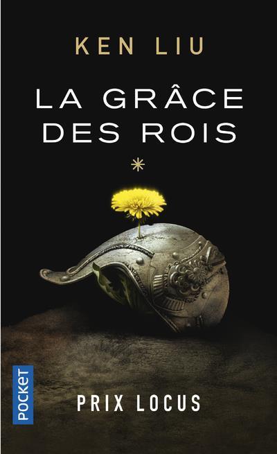 LA DYNASTIE DES DENTS-DE-LION T.1  -  LE GRACE DES ROIS