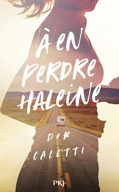 A EN PERDRE HALEINE CALETTI, DEB NC