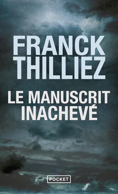 LE MANUSCRIT INACHEVE THILLIEZ FRANCK POCKET