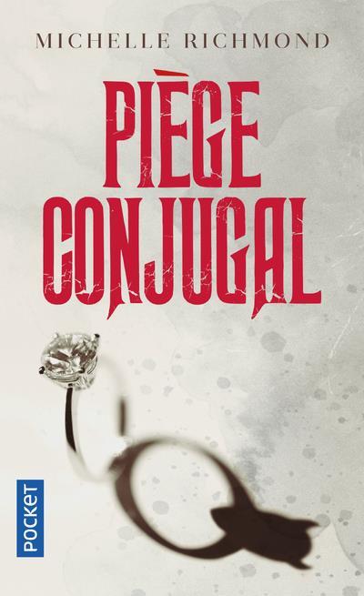 PIEGE CONJUGAL