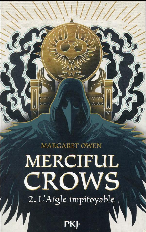 MERCIFUL CROWS T.2  -  L'AIGLE IMPITOYABLE OWEN, MARGARET POCKET