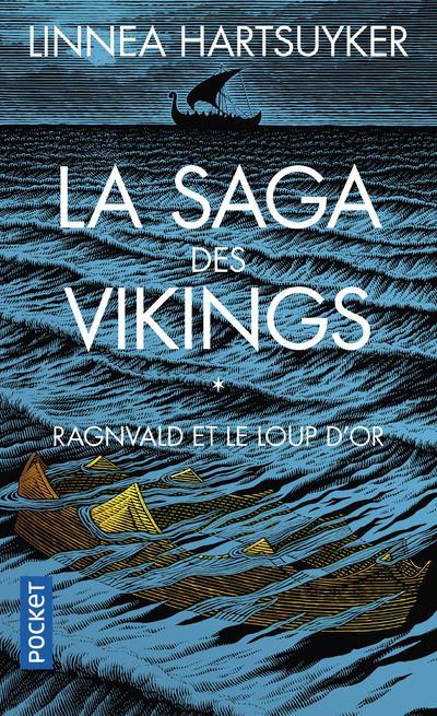 LA SAGA DES VIKINGS T.1  -  RAGNVALD ET LE LOUP D'OR HARTSUYKER, LINNEA POCKET