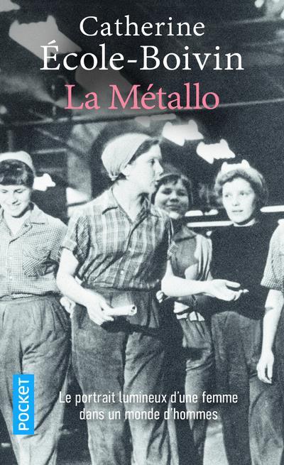 ECOLE-BOIVIN, CATHERINE  - LA METALLO