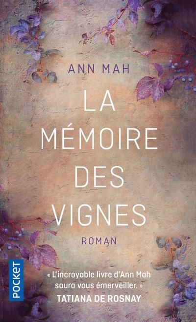 MAH, ANN - LA MEMOIRE DES VIGNES