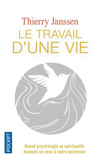 LE TRAVAIL D'UNE VIE JANSSEN THIERRY POCKET