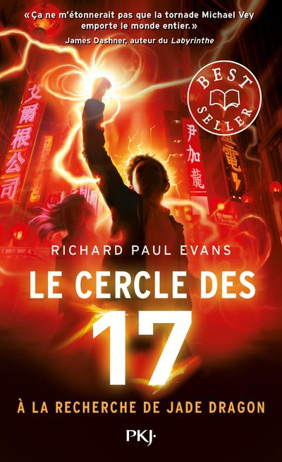 LE CERCLE DES 17 T.4  -  A LA RECHERCHE DE JADE DRAGON EVANS, RICHARD PAUL POCKET