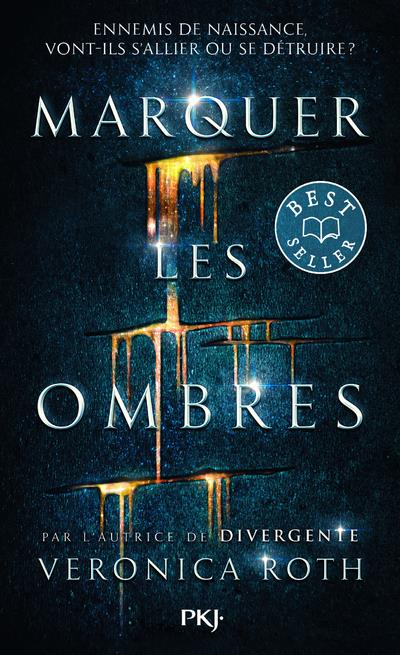 MARQUER LES OMBRES T.1 ROTH VERONICA POCKET
