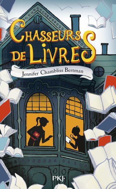 CHASSEURS DE LIVRES T.1