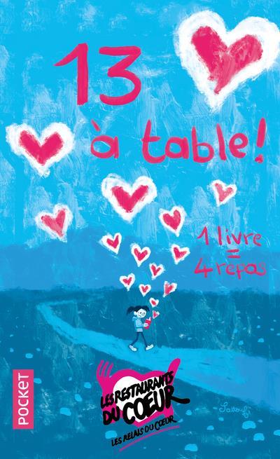 13 A TABLE !