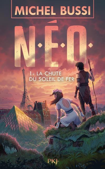 N.E.O. T.1  -  LA CHUTE DU SOLEIL DE FER BUSSI MICHEL POCKET