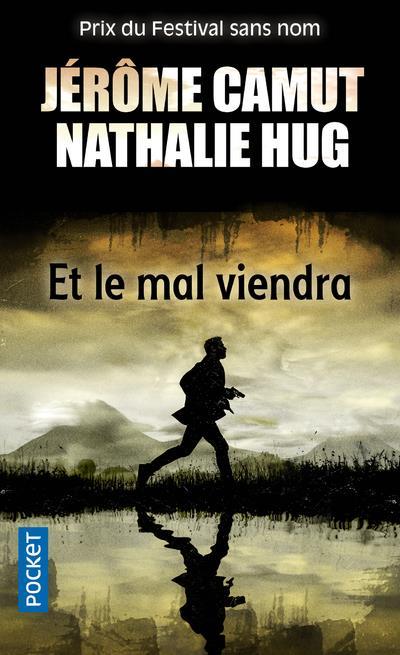 ET LE MAL VIENDRA CAMUT/HUG POCKET