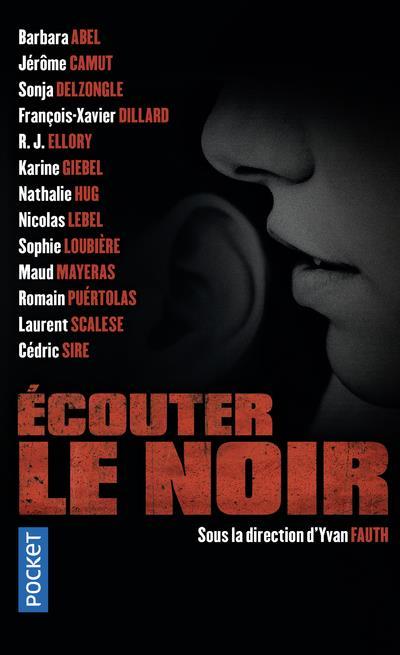 ECOUTER LE NOIR COLLECTIF POCKET