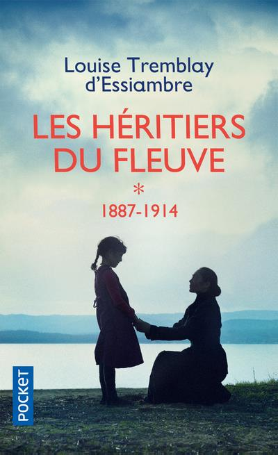 LES HERITIERS DU FLEUVE T.1  -  1887-1914