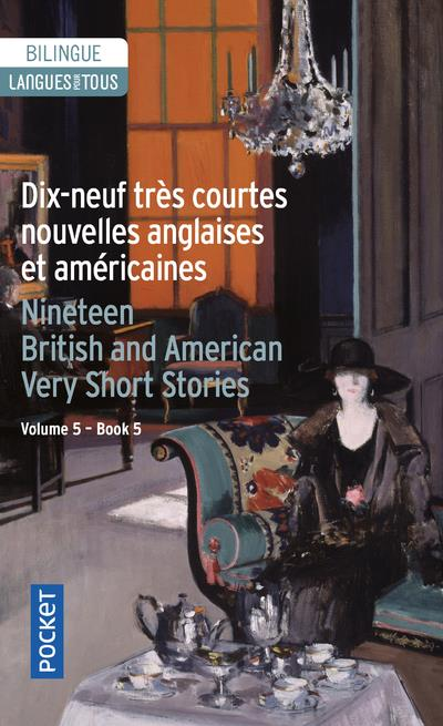 DIX-NEUF TRES COURTES NOUVELLES ANGLAISES ET AMERICAINES  NINETEEN BRITISH AND AMERICAN VERY SHORT  COLLECTIF POCKET
