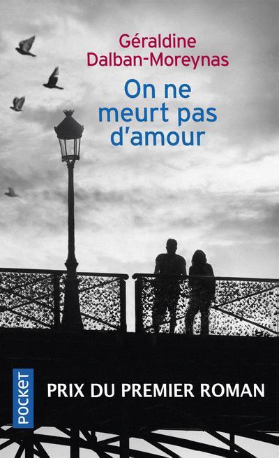 ON NE MEURT PAS D'AMOUR DALBAN-MOREYNAS G. POCKET