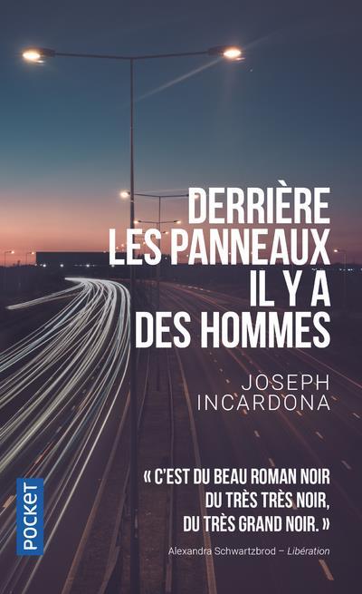 DERRIERE LES PANNEAUX IL Y A DES HOMMES