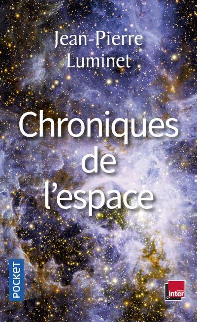 CHRONIQUES DE L'ESPACE LUMINET, JEAN-PIERRE POCKET