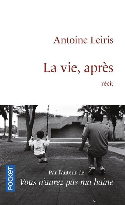 LA VIE, APRES LEIRIS, ANTOINE POCKET