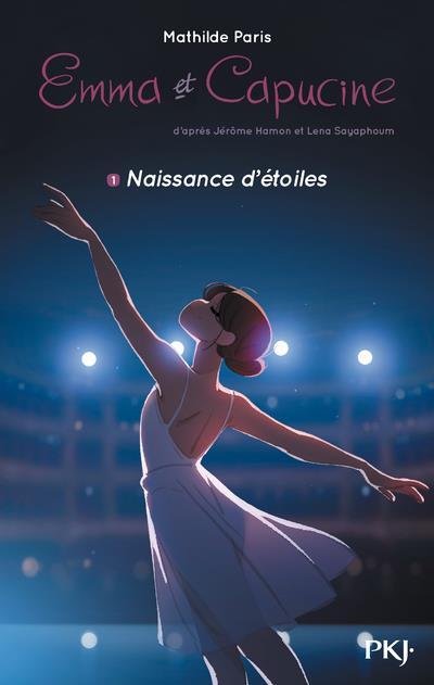 EMMA ET CAPUCINE T.1  -  NAISSANCE D'ETOILES HAMON/PARIS POCKET