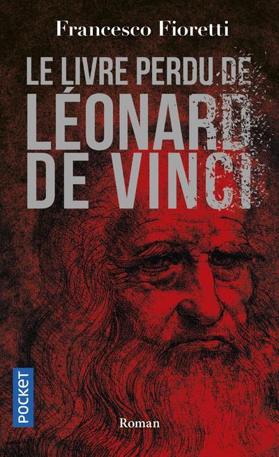 LE LIVRE PERDU DE LEONARD DE VINCI FIORETTI, FRANCESCO POCKET
