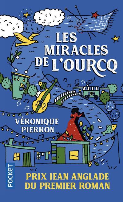 LES MIRACLES DE L'OURCQ PIERRON VERONIQUE POCKET