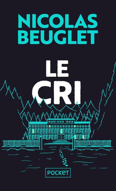 LE CRI BEUGLET NICOLAS POCKET