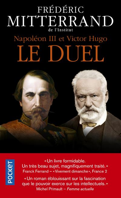 NAPOLEON III ET VICTOR HUGO  -  LE DUEL MITTERRAND, FREDERIC POCKET