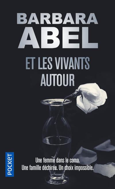 ET LES VIVANTS AUTOUR ABEL, BARBARA POCKET