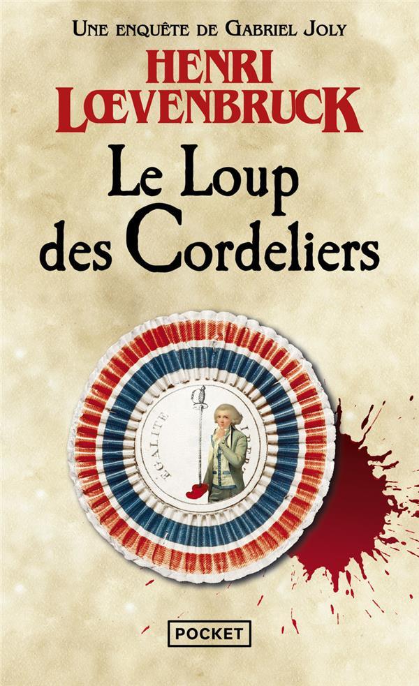 LE LOUP DES CORDELIERS LOEVENBRUCK, HENRI POCKET