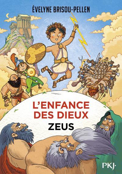 L'ENFANCE DES DIEUX - TOME 1 ZEUS - VOL01 BRISOU-PELLEN E. POCKET