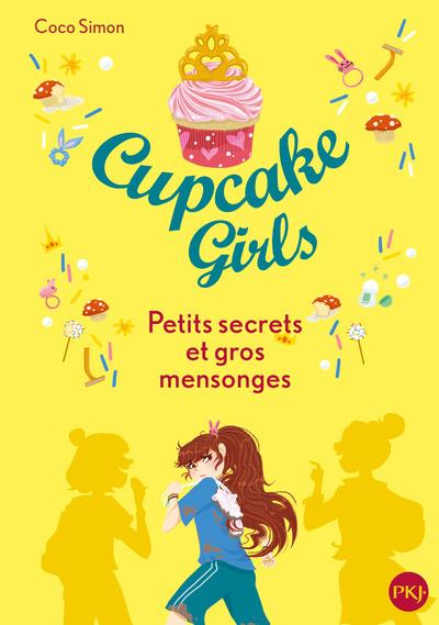 CUPCAKE GIRLS T.25  -  PETITS SECRETS ET GROS MENSONGES SIMON, COCO POCKET