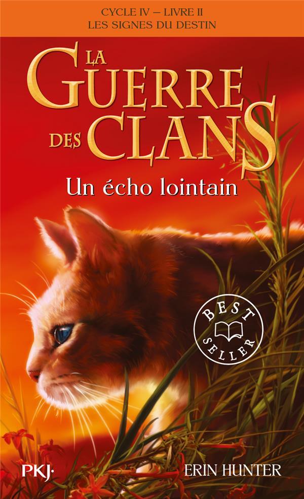 LA GUERRE DES CLANS, CYCLE IV - T 2 UN ECHO LOINTAIN