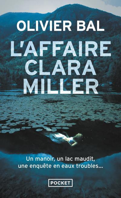 L'AFFAIRE CLARA MILLER BAL, OLIVIER POCKET