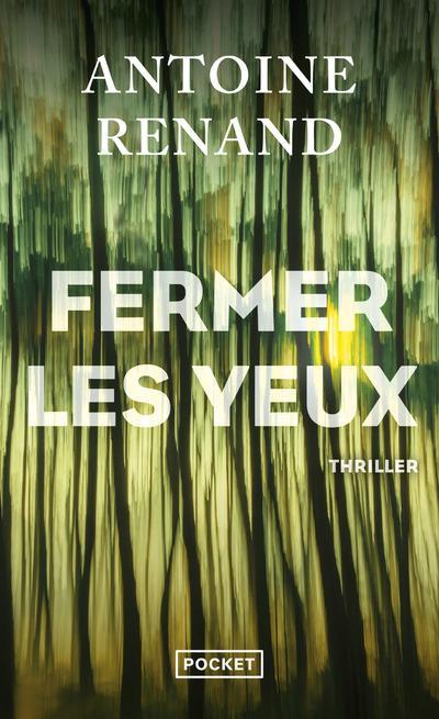 FERMER LES YEUX RENAND, ANTOINE POCKET