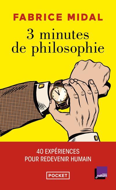 3 MINUTES DE PHILOSOPHIE MIDAL, FABRICE POCKET