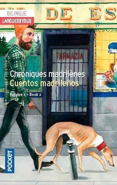 CHRONIQUES MADRILENES : CUENTOS MADRILENOS SANZ MARTA  POCKET