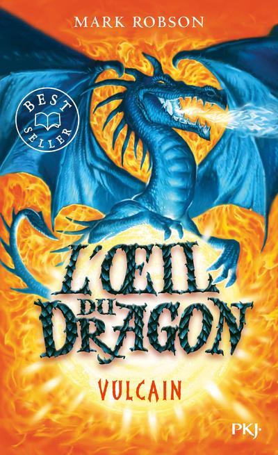 L'OEIL DU DRAGON T.1     VULCAIN