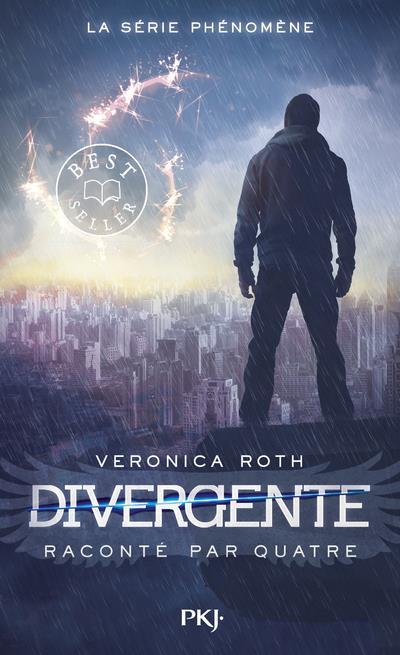 DIVERGENTE  -  DIVERGENTE RACONTE PAR QUATRE ROTH VERONICA POCKET