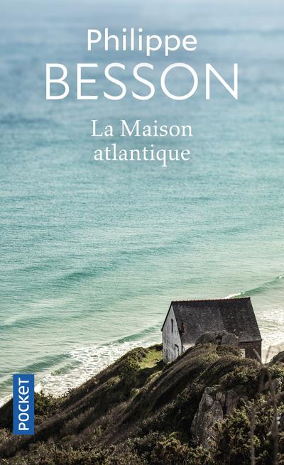 LA MAISON ATLANTIQUE BESSON PHILIPPE POCKET