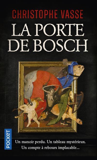 LA PORTE DE BOSCH VASSE, CHRISTOPHE POCKET