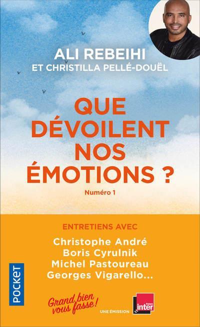 QUE DEVOILENT NOS EMOTIONS ? - NUMERO 1 GRAND BIEN VOUS FASS NC