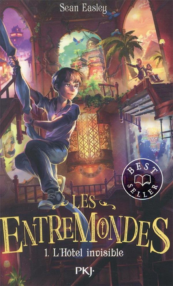LES ENTREMONDES T.1  -  L'HOTEL INVISIBLE