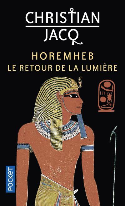 HOREMHEB - LE RETOUR DE LA LUMIERE JACQ, CHRISTIAN POCKET