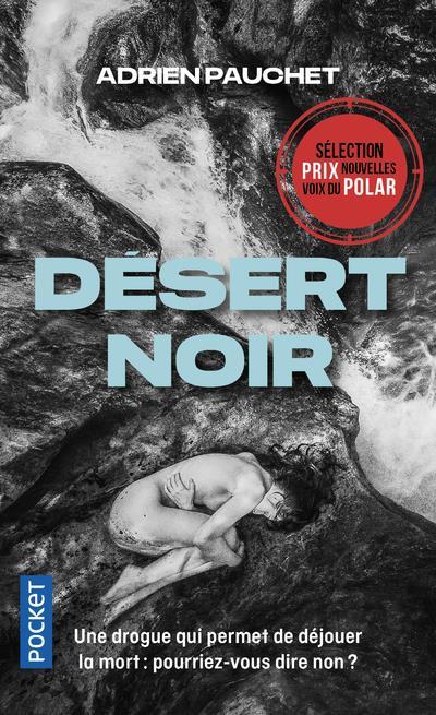 DESERT NOIR PAUCHET, ADRIEN POCKET