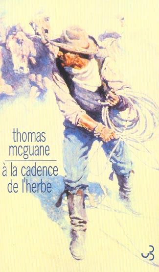 A LA CADENCE DE L'HERBE MCGUANE THOMAS BOURGOIS